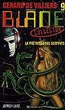 La prêtresse des serpents (Gérard de Villiers présente Blade, n°9)