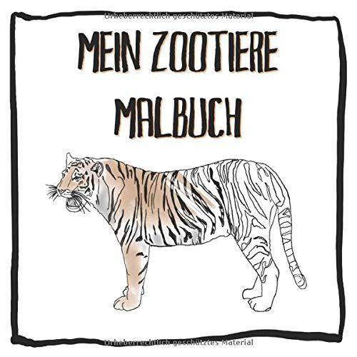 Mein Zootiere Malbuch: Das große Ausmalbuch mit allen lieblings Zootieren: Elefanten, Erdmännchen, Affen, Tigern u.v.a. - Kinderbuch für Mädchen & Jungen