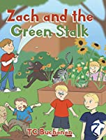 Zach and the Green Stalk