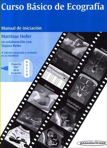 Curso basico de ecografia (manual de iniciacion)