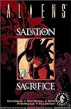 Aliens: Salvation and Sacrifice