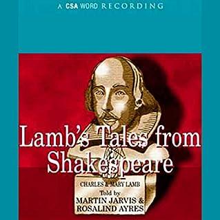Lamb's Tales from Shakespeare                   Auteur(s):                                                                                                                                 Charles,                                                                                        Mary Lamb                               Narrateur(s):                                                                                                                                 Martin Jarvis,                                                                                        Rosalind Ayres                      Durée: 4 h et 53 min     Pas de évaluations     Au global 0,0