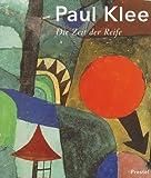 Paul Klee, Die Zeit der Reife - Paul Klee