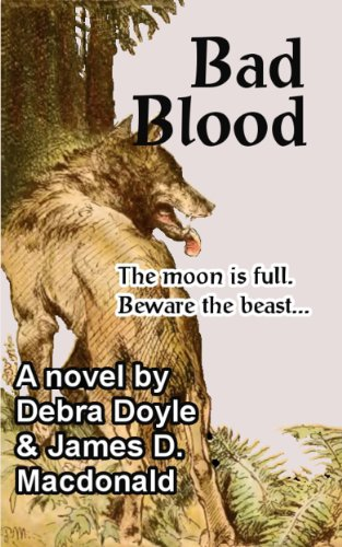 eBook: Bad Blood by Debra Doyle, James D. Macdonald