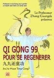 Qi Gong 99 pour Se Régénérer (DVD Inclus) de Zhang Guangde (2011) Broché