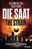 Die Saat - The Strain: Die drei Romane in einem Band - Guillermo del Toro