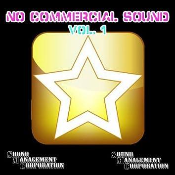 No Commercial Sound, Vol.1