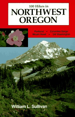 100 Hikes in Northwest Oregon