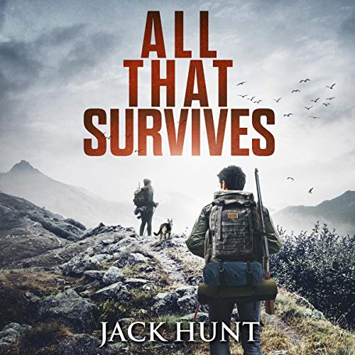All That Survives Audiobook By Jack Hunt cover art