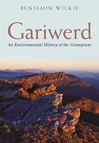 Gariwerd: An Environmental History of the Grampians