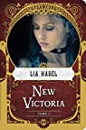 New Victoria, T2 : Rébellion par Habel