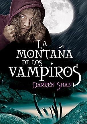 La montana de los vampiros / Vampire Mountain (El Circo De Los Extranos / Cirque Du Freak) (Spanish Edition) by Darren Shan (2010-09-17)