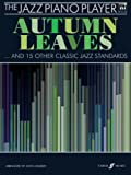 The Autumn Leaves: (piano/CD) (Jazz Piano Player) by John Kember (17-Jul-2008) Paperback