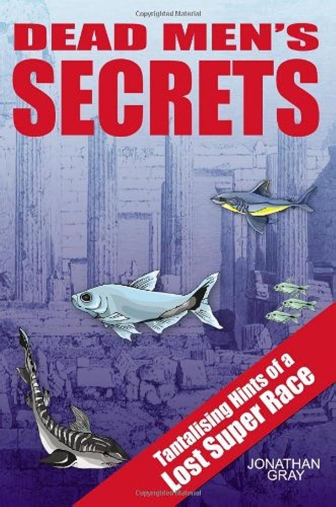 ワンダー殉教者神学校Dead Men's Secrets: Tantalising Hints Of A Lost Super Race