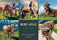 Berg-Kuehe, Natur pur - unser schoenster Urlaub (Wandkalender 2022 DIN A2 quer): Eindrucksvolle Bilder der braunen Rinder vor dem Hintergrund wunderschoener Berglandschaften. (Monatskalender, 14 Seiten )