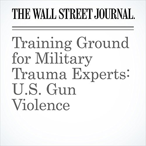 Training Ground for Military Trauma Experts: U.S. Gun Violence copertina