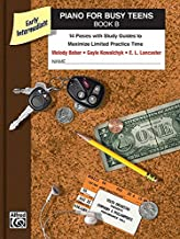 Piano For Busy Teens Book B