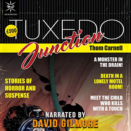 Tuxedo Junction Audiobook By Thom Carnell cover art