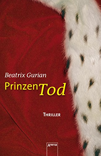 Prinzentod: Die Arena Thriller (Arena audio)