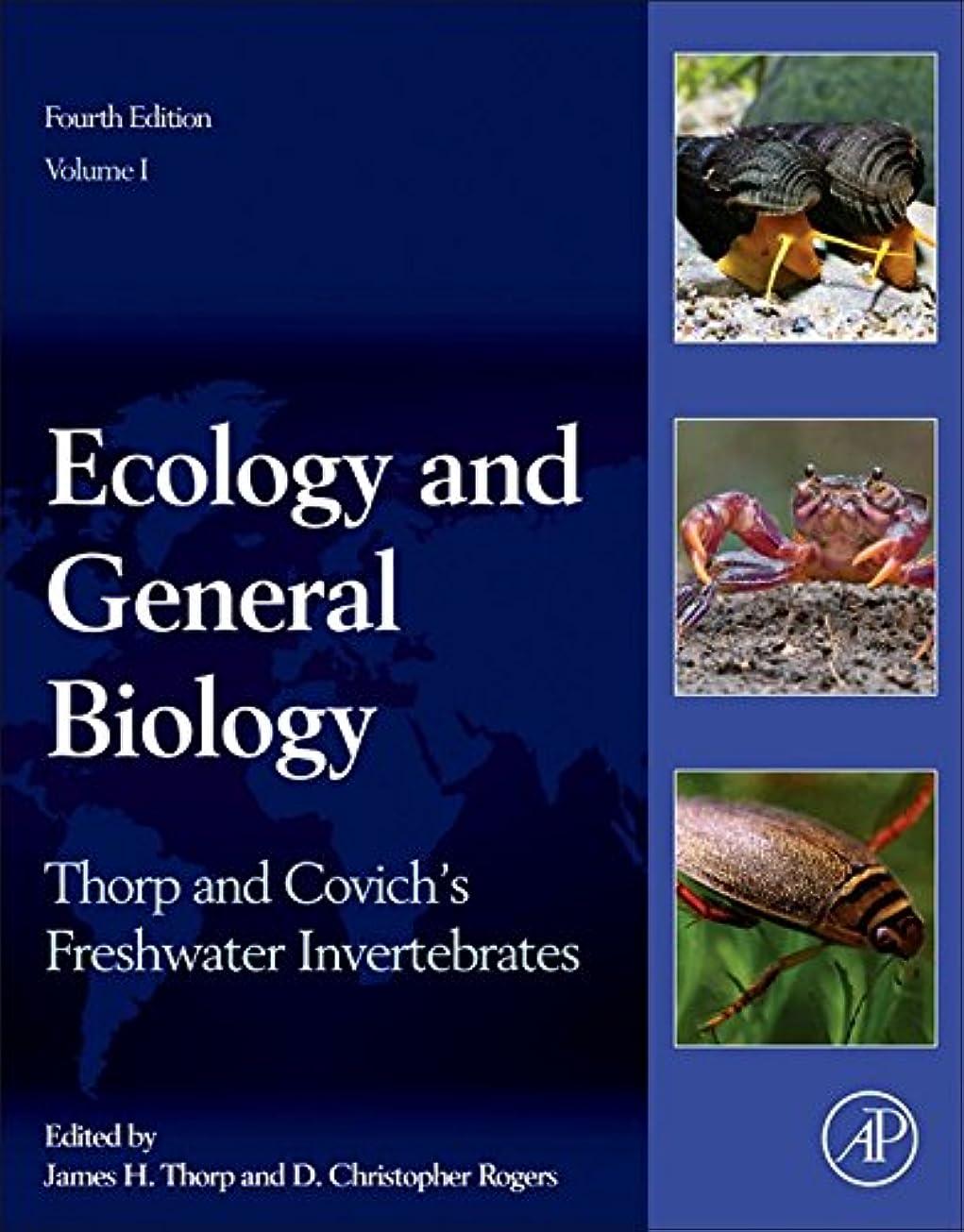 校長賄賂雄弁家Thorp and Covich's Freshwater Invertebrates: Ecology and General Biology (English Edition)