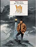 XIII l'Intégrale, Tome 2 - Tome 4, Spads ; Tome 5, Rouge total ; Tome 6, Le Dossier Jason Fly