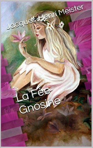 La fée gnosine (French Edition)