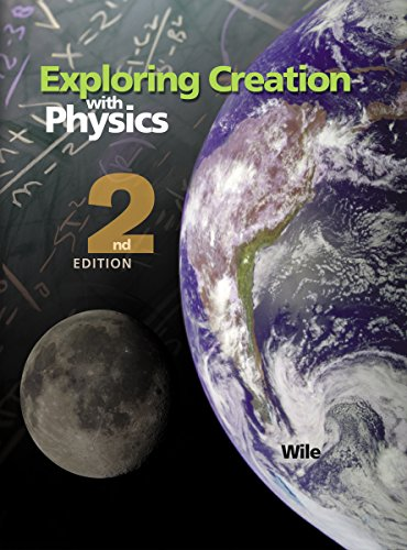 Exploring Creation with Physics 2nd Edition, Textbook