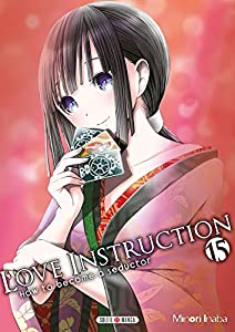 Love Instruction - How To Become A Seductor Edition simple Tome 15