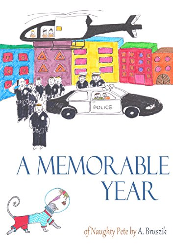 A Memorable Year: of Naughty Pete (English Edition)