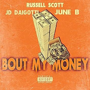 Bout My Money