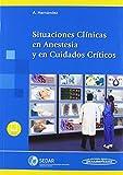 Situaciones clinicas en anestesia y en cuidados cr