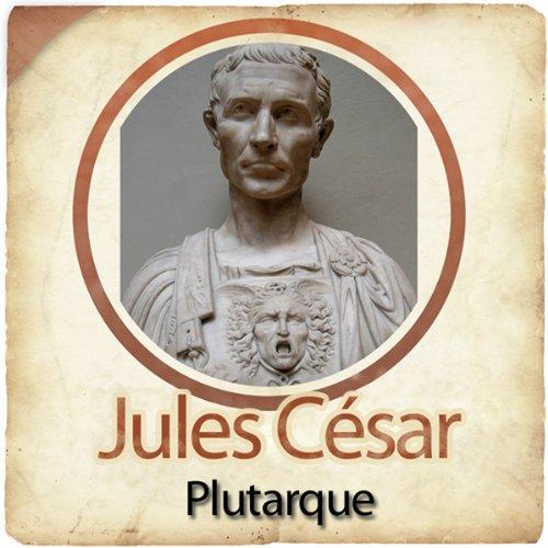 Jules César - Biographie d'un conquérant cover art