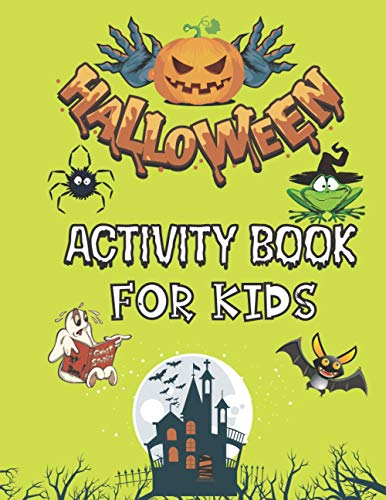 Preisvergleich Produktbild Halloween Activity Book For Kids: A Very Scary Activity Book & Other Cute Stuff : Coloring Pages,  Mazes,  Puzzles,  Sudoku And Much More,  For Toddlers,  ... 4-12 ( Hours Of Spooky Things Guaranteed! ))