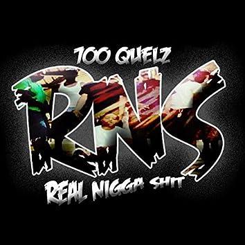 R.n.S. Real Nigga Shit
