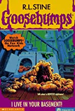 I Live in Your Basement! (Goosebumps, No 61)