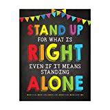 Andaz Press School Classroom Homeschool Teacher Wall Art Decor Poster Signs, 8.5x11-inch, Stand Up for What is Right Even if it Means Standing Alone, 1-Pack, Unframed, Kids Motivational Quotes