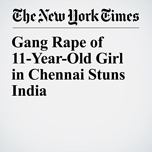 『Gang Rape of 11-Year-Old Girl in Chennai Stuns India』のカバーアート