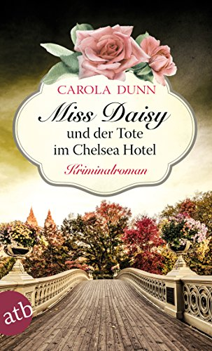 Miss Daisy und der Tote im Chelsea Hotel: Kriminalroman (Miss Daisy ermittelt 10)