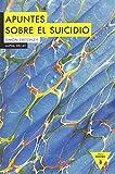 Apuntes Sobre el Suicidio, Colección Héroes Modernos: 73