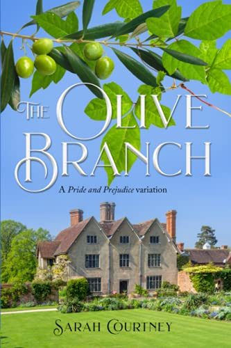 Compare Textbook Prices for The Olive Branch: A Pride and Prejudice variation  ISBN 9798518071421 by Courtney, Sarah,Lady, A