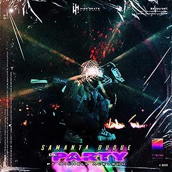 De Party (feat. Michell Acevedo)