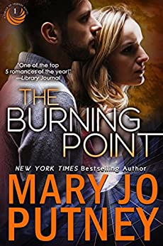 The Burning Point (Circle of Friends Trilogy Book 1) by [Mary Jo Putney]