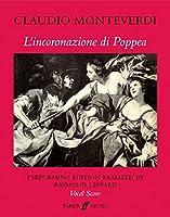 L'incoronazione di Poppea / The Coronation of Popea: Opera in Two Acts and a Prologue: Vocal Score (Faber Edition)
