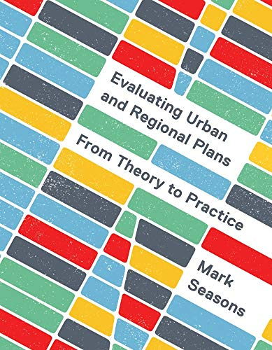 Compare Textbook Prices for Evaluating Urban and Regional Plans: From Theory to Practice  ISBN 9780774866262 by Seasons, Mark