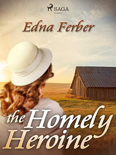 The Homely Heroine (English Edition)