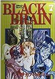 Black brain 7 (ヤングマガジンコミックス)