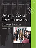 Agile Game Development: Build, Play, Repeat (2nd Edition) (Addison-Wesley Signature Series (Cohn))