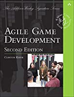 Agile Game Development: Build, Play, Repeat, 2nd Edition Front Cover