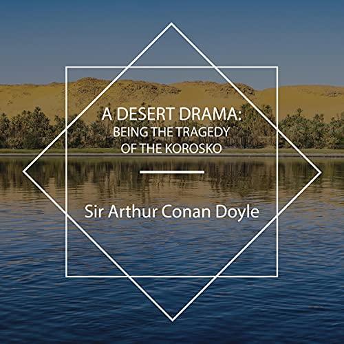 『A Desert Drama: Being the Tragedy of the 'Korosko』のカバーアート