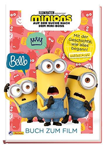 Minions - Auf der Suche nach dem Mini-Boss: Buch zum Film: Die ganze Filmgeschichte lustig nacherzählt mit vielen bunten Abbildungen (ab 4 Jahren) (Minions 2 - Auf der Suche nach dem Mini-Boss)